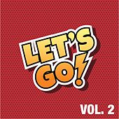 Let's Go, Vol. 2 (The House Selection) by Various Artists