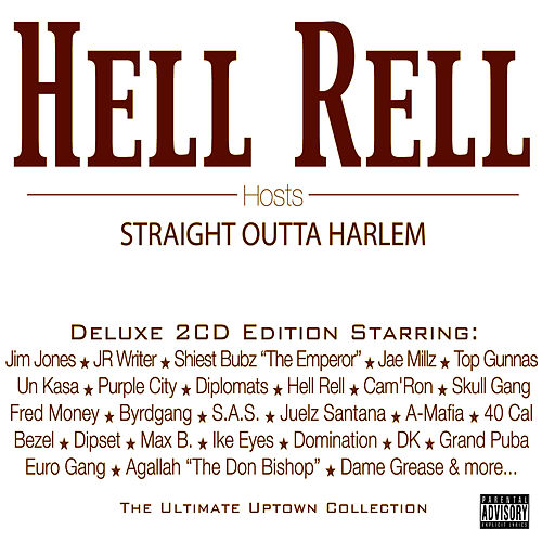 Play & Download Hell Rell Hosts… Straight Outta Harlem by Various Artists | Napster
