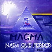Play & Download Nada Que Perder by Magma | Napster