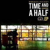 Play & Download Time and a Half by Monday | Napster