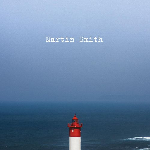 Play & Download Martin Smith by Martin Smith | Napster