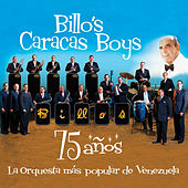 Play & Download 75 Años by Billo's Caracas Boys | Napster