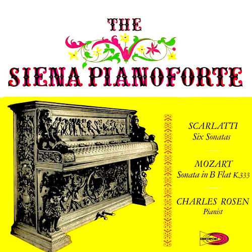 The Siena Pianoforte  by Charles Rosen
