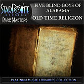 Play & Download Old Time Religion by The Five Blind Boys Of Alabama | Napster