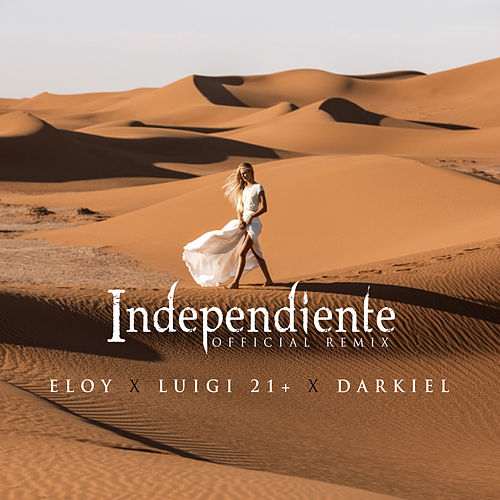 Independiente (Remix) von Eloy