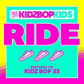 Play & Download Ride by KIDZ BOP Kids | Napster