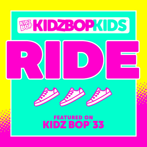 Ride by KIDZ BOP Kids