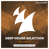 Armada Deep House Selection, Vol. 14 (The Finest Deep House Tunes) by Various Artists