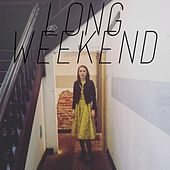 Play & Download Long Weekend (feat. Michael Grubbs) by Olivia Millerschin | Napster