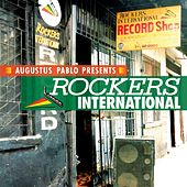 Play & Download Augustus Pablo Presents Rockers International by Various Artists | Napster