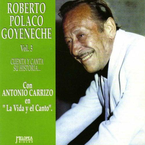 Cuenta y Canta Su Historia Vol. 3 by Roberto Goyeneche