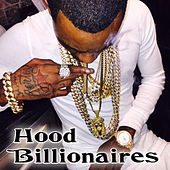 Play & Download Hood Billionaires by Various Artists | Napster
