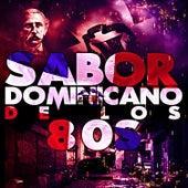 Sabor Dominicano de los 80s by Various Artists