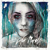 Play & Download Hold On Pain Ends by The Color Morale | Napster