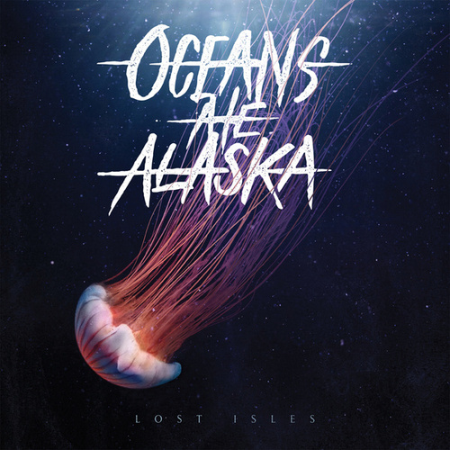 Play & Download Lost Isles by Oceans Ate Alaska | Napster