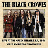 Live at the Greek Theatre, La, 1991 (FM Radio Broadcast) von The Black Crowes