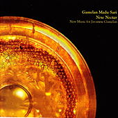 New Nectar by Gamelan Madu Sari
