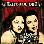 Exitos de Oro by Las Hermanas Padilla