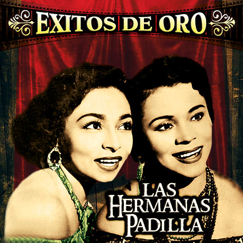 Play & Download Exitos de Oro by Las Hermanas Padilla | Napster