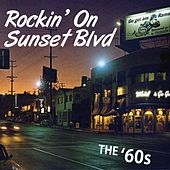 Rockin' on Sunset Blvd.: The '60s by Various Artists