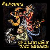 Memories of a Late Night Jazz Session by Various Artists