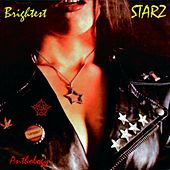 Play & Download Brightest Starz: Anthology (Remastered) by Starz | Napster