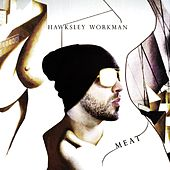 Meat by Hawksley Workman