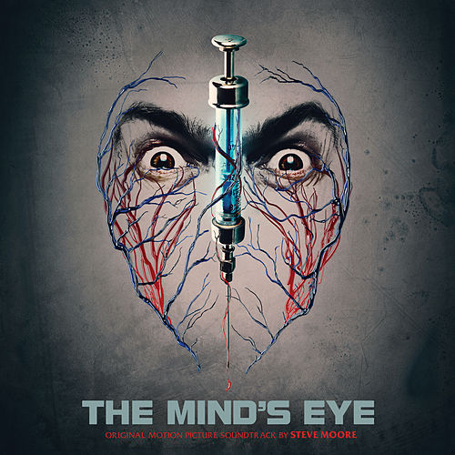 Play & Download The Mind's Eye (Original Motion Picture Soundtrack) by Steve Moore | Napster