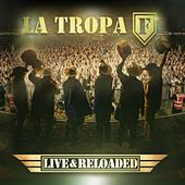 Play & Download Live & Reloaded by La Tropa F | Napster