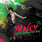 Play & Download Little Drummer Boy by Yancy | Napster