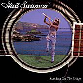 Play & Download Standing On The Bridge by Gail Swanson | Napster