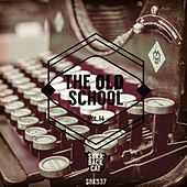 The Old School, Vol. 14 by Various Artists