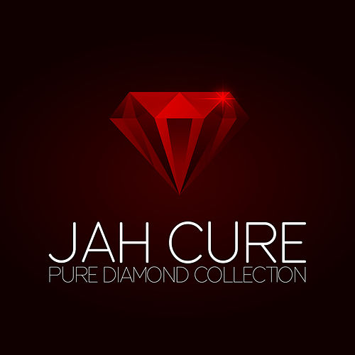Play & Download Jah Cure Pure Diamond Collection by Jah Cure | Napster