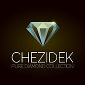 Chezidek Pure Diamond Collection by Chezidek