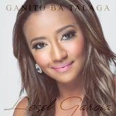 Ganito Ba Talaga by Liezel Garcia