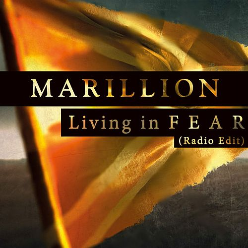 Living in F E A R by Marillion