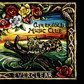 Everclear by American Music Club