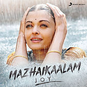Mazhaikaalam (Joy) by Various Artists