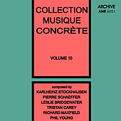 Collection Musique Concrète Volume 10 von Various Artists