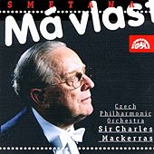 Play & Download Smetana: My Country by Czech Philharmonic Orchestra | Napster