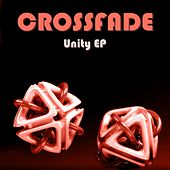 Play & Download Unity EP by Crossfade | Napster