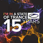A State Of Trance - 15 Years by Various Artists