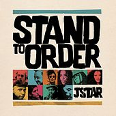 Stand to Order by Jstar