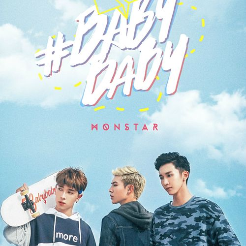 Play & Download #Babybaby by Monstar | Napster