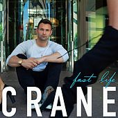 Play & Download Fast Life by Crane | Napster