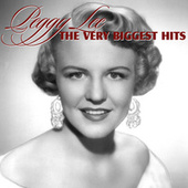 Play & Download The Very Biggest Hits by Peggy Lee | Napster