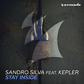 Play & Download Stay Inside by Sandro Silva | Napster