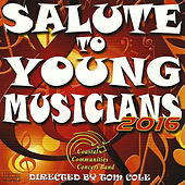 Salute to Young Musicians 2016 by Coastal Communities Concert Band