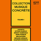 Collection Musique Concrète Volume 4 by Various Artists