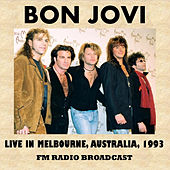 Live in Melbourne, Australia, 1993 (FM Radio Broadcast) von Bon Jovi